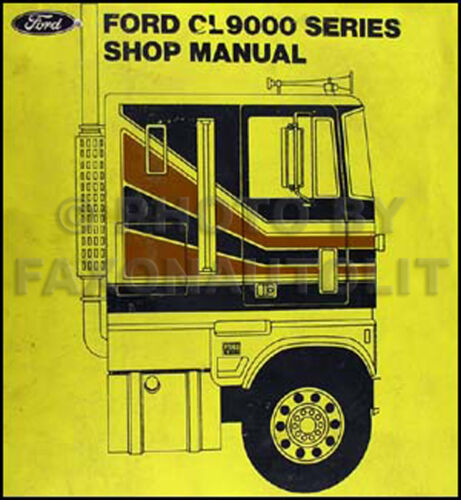 1978 Ford CL-9000 Truck Shop Manual 78 CL9000 Original OEM Repair Service Book