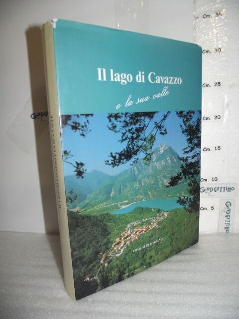 VOLUME Comune di Bordano IL LAGO DI CAVAZZO e la sua valle ed.1990