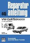VW Golf/Scirocco 1.1 + 1.3 ab 09/1979-1980 (2012, Kunststoffeinband)
