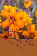 De Mi Corazon para Tu Alma(of My Heart for Your Soul) by Carmen Rivera (2013,...