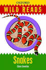 Wild Reads: Snakes by Claire Llewellyn (Paperback, 2009)