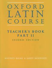 Oxford latino corso: parte II: insegnante'S BOOK da James Morwood, Maurice Balme.