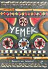 Yemek-Rezepte aus Istanbul von Veronika Helvacioglu, Lisa Rienermann und Isabel Lezmi (2015, Gebundene Ausgabe)