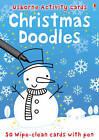 50 Christmas Doodle Cards by Fiona Watt (Novelty book, 2008)