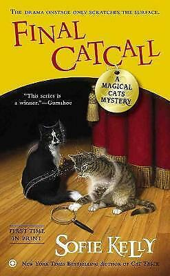Final Catcall: A Magical Cats Mystery by Sofie Kelly (Paperback, 2013)