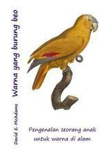 Warna Yang Burung Beo : Pengenalan Seorang Anak Untuk Warna Di Alam by David...