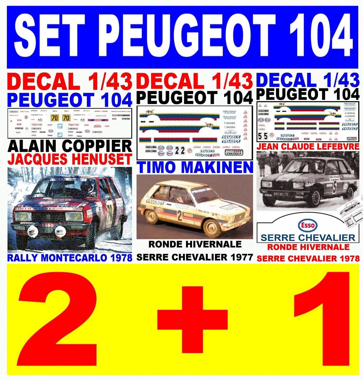 DECAL 1 1 1 43 SET PEUGEOT 104  (03) 3aef23