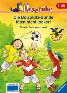 Leserabe-Die-Bolzplatz-Bande-laesst-nicht-locker-von-Claudia-Ondracek-2012
