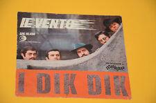 "DIK DIK 7"" 45 IL VENTO 1° ST ORIG ITALY '60 SOLO COPERTINA ONLY COVER !!"