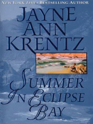 Summer in Eclipse Bay by Krentz, Jayne Ann-ExLibrary