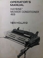 New Holland Pull Type Haybine Hay Mower Conditioner 469 Implement Owners Manual