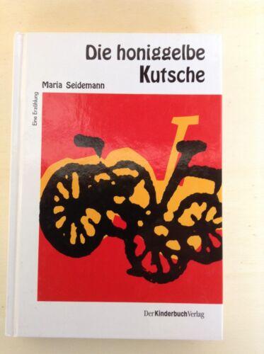 1 von 1 - Die honiggelbe Kutsche  -  Eine Erzählung von Maria Seidelmann