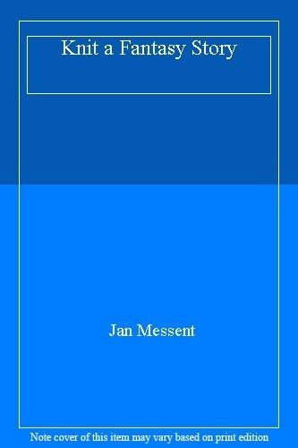 Knit a Fantasy Story,Jan Messent- 9780855326432