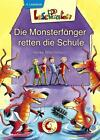 Lesepiraten. Die Monsterfänger retten die Schule von Heike Wiechmann (2014, Gebundene Ausgabe)