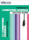 National 5 Computing Science Success Guide by Ted Hastings, Ray Krachan, Leckie & Leckie (Paperback, 2013)