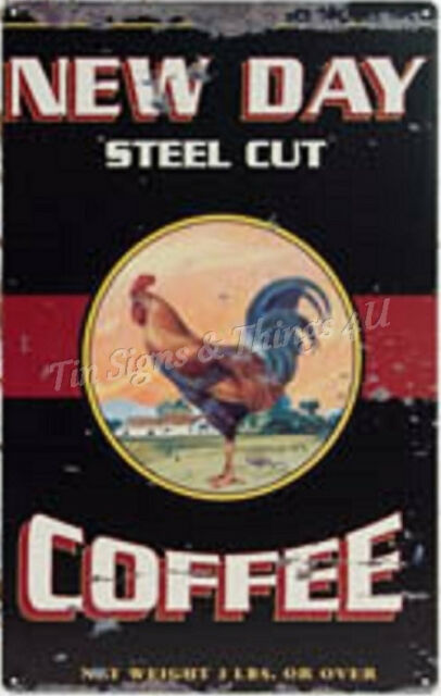 New Day Coffee Rooster ad TIN SIGN vintage rustic chicken kitchen wall decor OHW