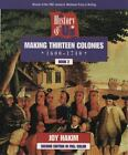 A History of US: Making Thirteen Colonies, 1600-1740 A History of U. S.: Set Plus Sourcebook and Index Bk. 2 by Joy Hakim (1999, Hardcover, Revised)