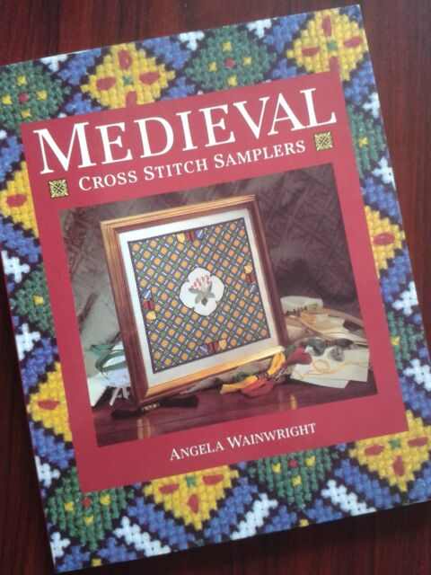 MEDIEVAL CROSS STITCH Samplers Angela Wainwright Hard Back BOOK Sewing