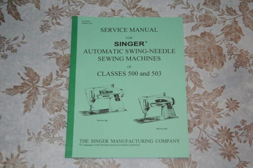 Professional Full Edition Service Manual Singer 500 500A 503 503A Sewing Machine