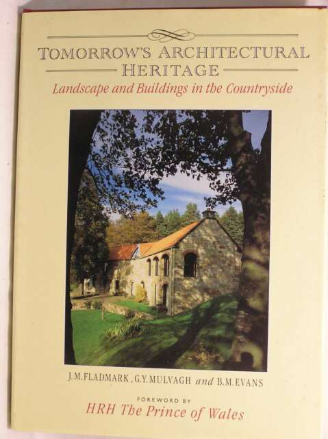 Tomorrow's Architectural Heritage: Landscape and Buildings in the Countryside, e