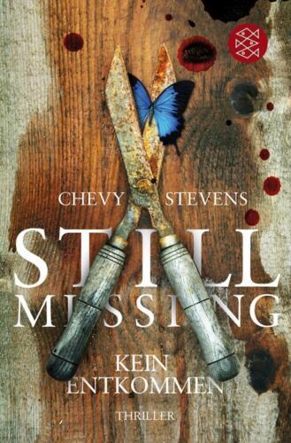 1 von 1 - Still Missing – Kein Entkommen von Chevy Stevens (2011, Taschenbuch)
