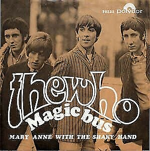 Single, The Who, Magic bus, Rock, The Who – Magic Bus Magic…