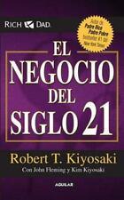 El negocio del siglo XXI (Padre Rico / Rich Dad) (Spanish Edition)