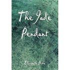 Jade Pendant Ashe Romance America Star Books Paperback Softback 9781413720983
