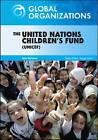 The United Nations Children's Fund (UNICEF) by Ada Verloren (Hardback, 2009)