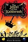 The Jewel of the Kalderash: The Kronos Chronicles: Book III by Marie Rutkoski (Hardback, 2011)