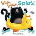 Splish, Splash, Splat! by Rob Scotton (Hardback, 2011)