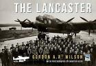 The Lancaster by Gordon A. A. Wilson (Paperback, 2017)