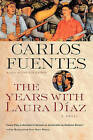 The Years with Laura Diaz by Carlos Fuentes (Paperback / softback, 2001)