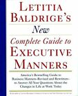 Letitia Balderige's Complete Guide to Executive Manners 9780892563623
