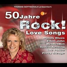 50 Jahre Rock!-Love Songs (ZDF, 2004, Thomas Gottschalk) Elton John, Co.. [2 CD]