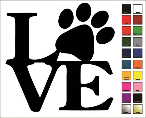 Puppy Choose Color /& Size Cat Dog Paw LOVE Vinyl Decal // Sticker Kitten