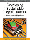 Developing Sustainable Digital Libraries: Socio-Technical Perspectives by Tariq Ashraf, Puja Anand Gulati (Hardback, 2010)