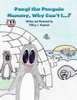 Pangi The Penguin 9781456060749 by Tiffany J. Krupinski Book