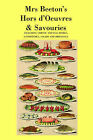 Mrs. Beeton's Hors D'Oeuvres & Savouries by Mrs Beeton (Paperback, 2006)
