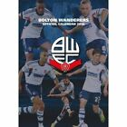 Official Bolton Wanderers 2014 Calendar Danilo Promotions Limited 9781780544243