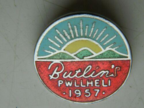 Vintage  BUTLIN/'S  PWLLHELI  1957  Badge  Very  Good   W.Reeves /& Co Birmingham
