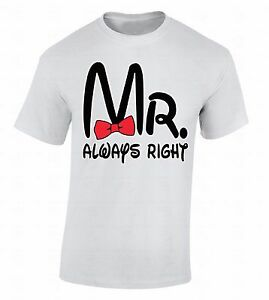 8706d6c4de Mr Always Right T-SHIRT St Valentine's Day Gift Couple Matching ...