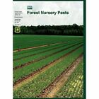 Forest Nursery Pests (Agriculture Handbook No. 680) by U S Department of Agirculture, Michelle M Cram, Forest Service (Hardback, 2012)