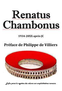 Renatus Chambonus, un gaulois avant, pendant et après 1940-1945