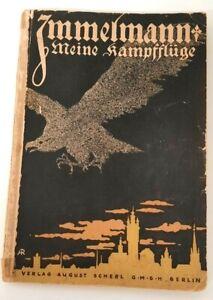 Immelmann - Meine Kampfflüge. Selbsterlebt und selbsterzählt 1917 RARE