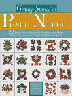 Getting Started in Punch Needle by Landauer Publishing (Paperback, 2006)