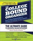 The College Bound Organizer by Anna Costaras, Gail Liss and LLC Bound to Organize (2013, Paperback)