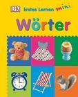 Erstes Lernen Mini Wörter (2016, Gebundene Ausgabe)