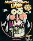 Monty Python Live! by John Cleese, Terry Gilliam, Graham Chapman, Eric Idle, Terry Jones, Michael Palin (Paperback / softback, 2009)