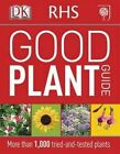 RHS Good Plant Guide by DK (Paperback, 2014)